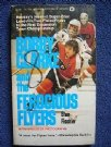 Broad Street Bullies- Philadelphia Flyers Bobby Clarke & the Ferocious Flyers 1974
