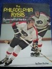 Broad Street Bullies Philadelphia Flyers Supermen of the Ice 1974