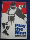 New York Rangers: Brad Park- Play the man 1971