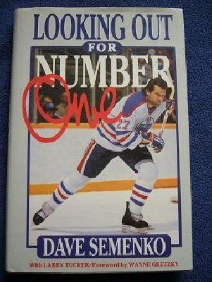 Edmonton Oilers Dave Semenko- Looking out for Number One (Gretzky) 1989
