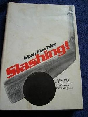 SLASHING!: A tough look at hockey...1974