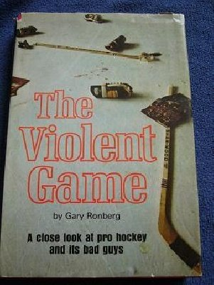 The Violent Game: Close look at pro hockey bad guys 1975